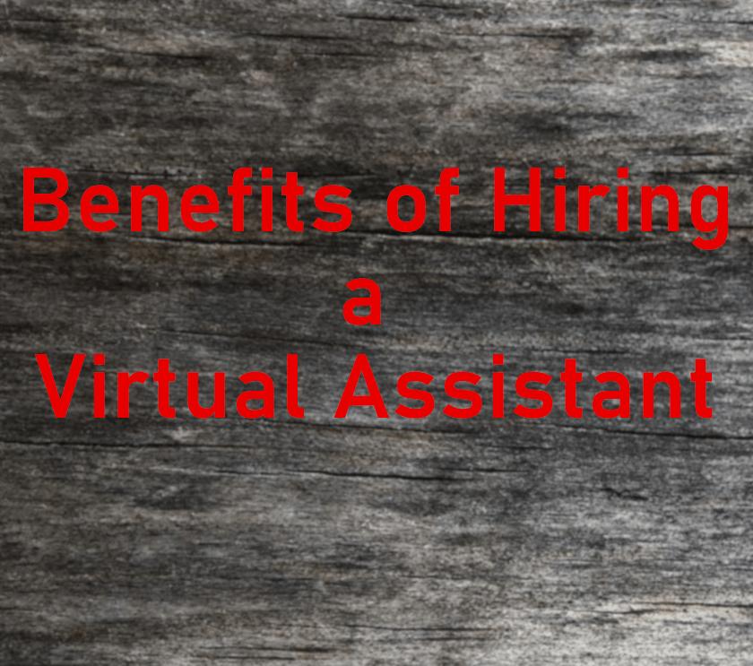 Benefits of Hiring a VA